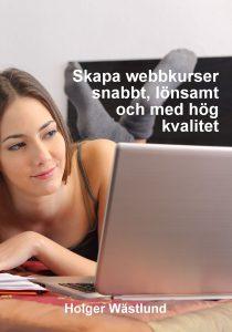 Beställ boken Skapa webbkurser snabbt, lönsamt och med hög kvalitet